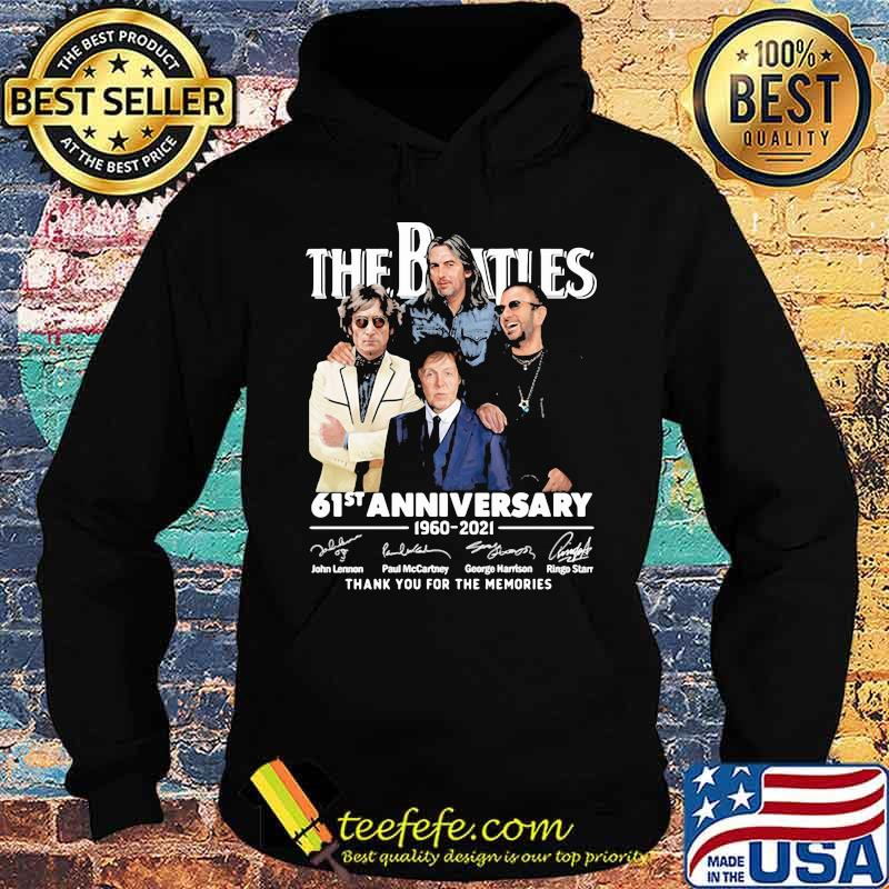 The Beatles 61st Anniversary 1960 2021 Thank You For The Memories Signature Shirt Hoodie