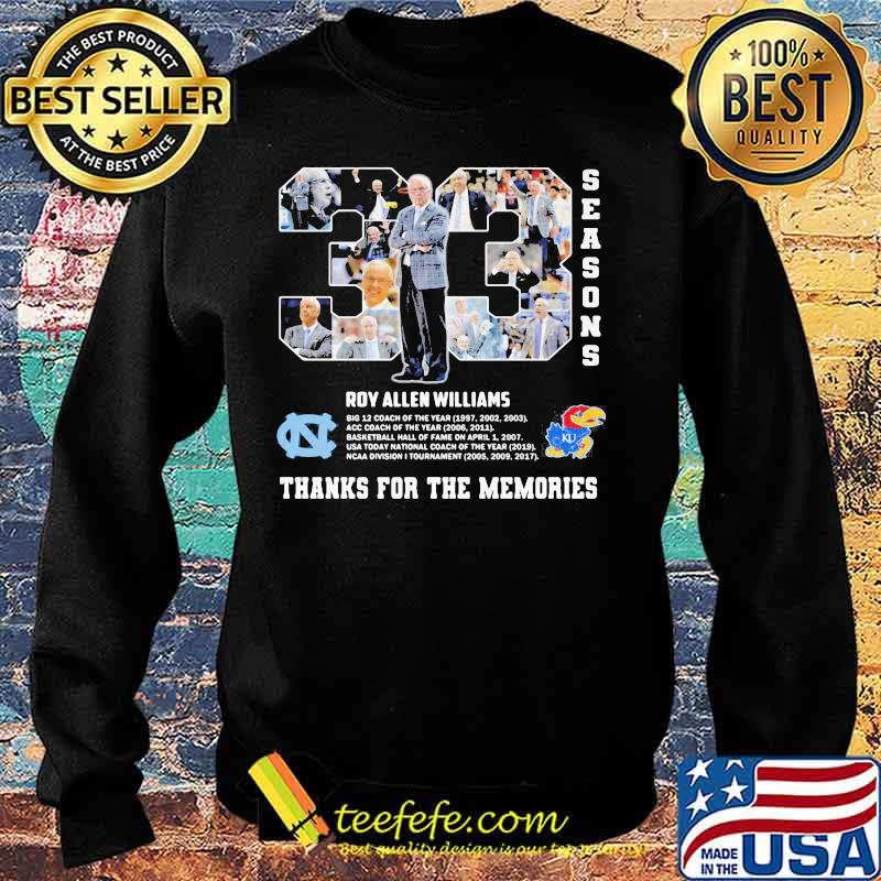 33 Seasons Roy Williams Thanks For The Memories Shirt Sweater