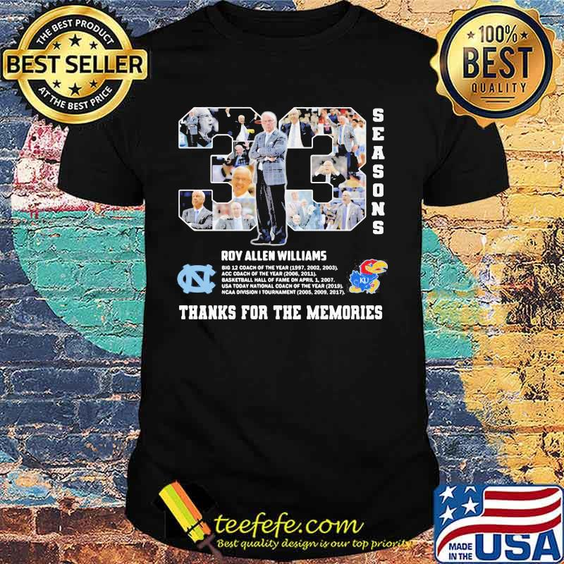 33 Seasons Roy Williams Thanks For The Memories Shirt