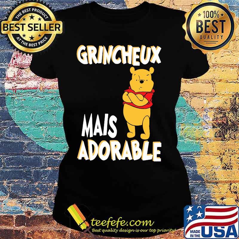 Grincheux Mais Adorable Pooh Shirt Ladies tee