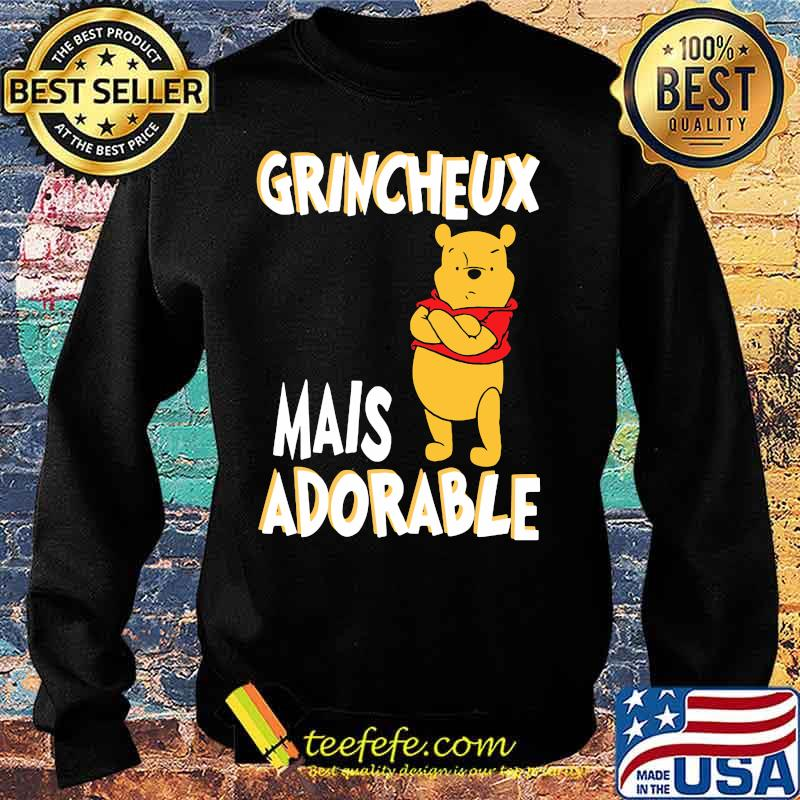 Grincheux Mais Adorable Pooh Shirt Sweater