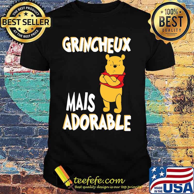 Grincheux Mais Adorable Pooh Shirt
