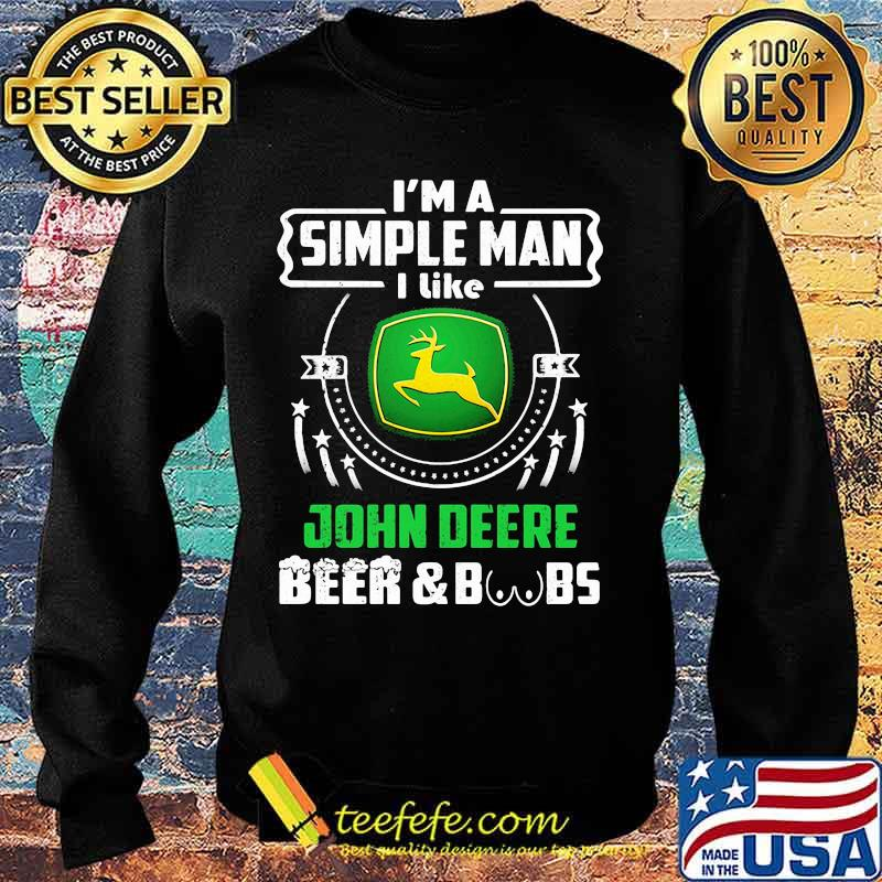 Im A Simple Man I Like John Deere Beer Boobs Shirt' Sweater