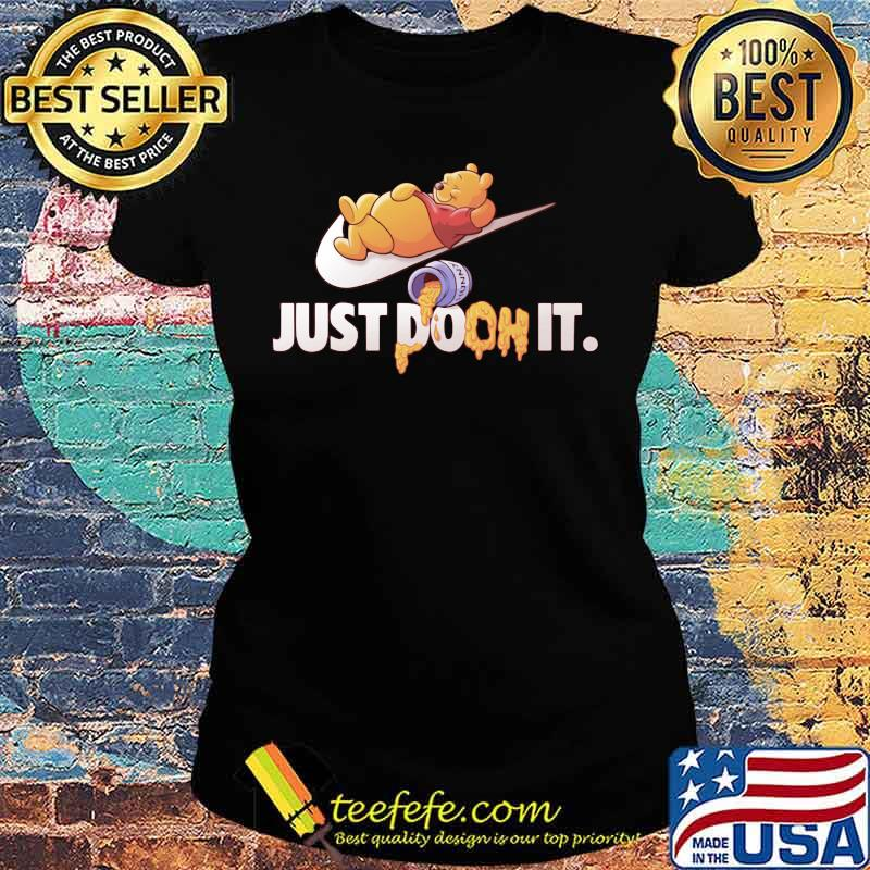 Just Doon It Pooh Honey Shirt Ladies tee