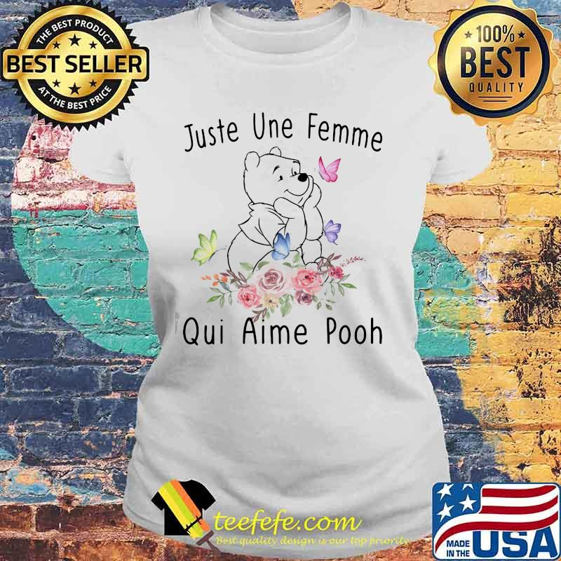 Juste Une Femme Qui Aime Pooh Flowers Shirt Laides tee