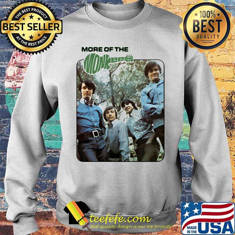 More Of The Monkees Shirt Sweater