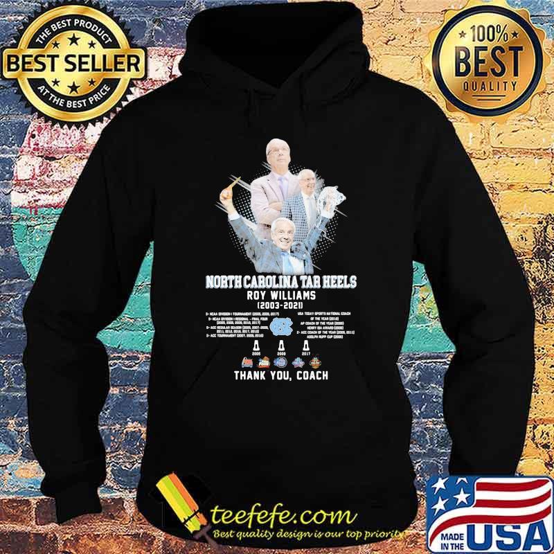 North Carolina Tar Heels Roy Williams 2003 2021 Thank You Coach Shirt Hoodie