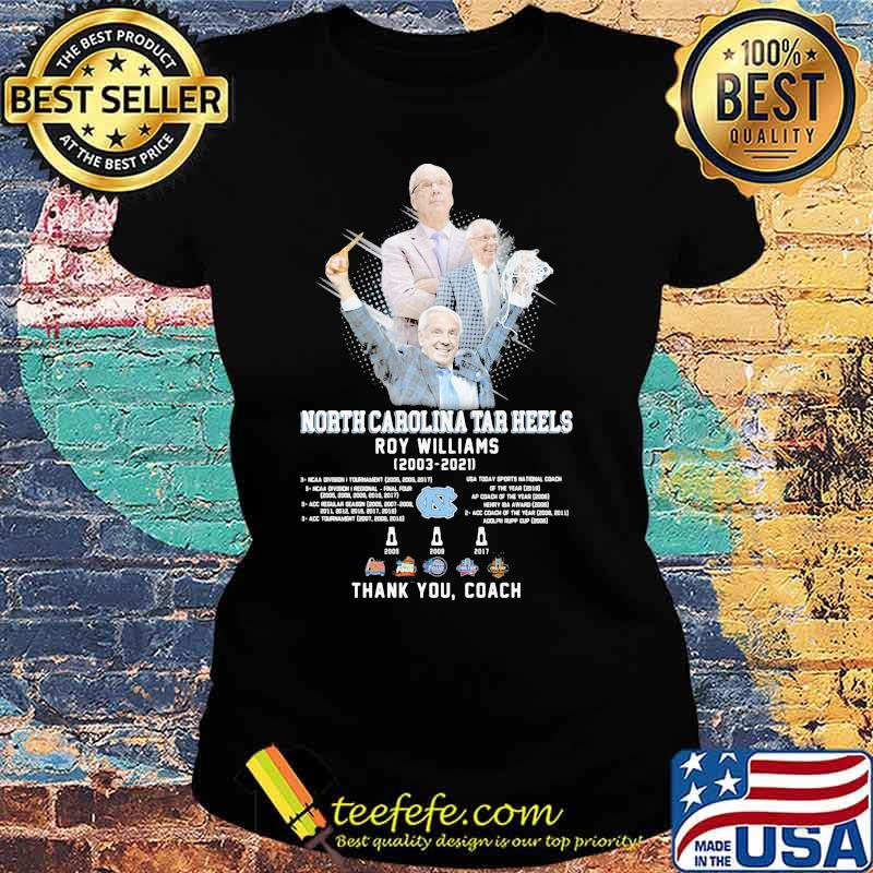North Carolina Tar Heels Roy Williams 2003 2021 Thank You Coach Shirt Ladies tee