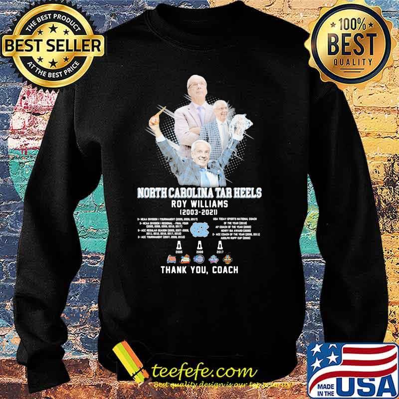 North Carolina Tar Heels Roy Williams 2003 2021 Thank You Coach Shirt Sweater