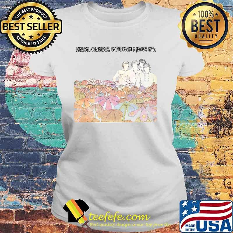 Pisces Aquarius Capricorn The Monkees Flowers Shirt Laides tee