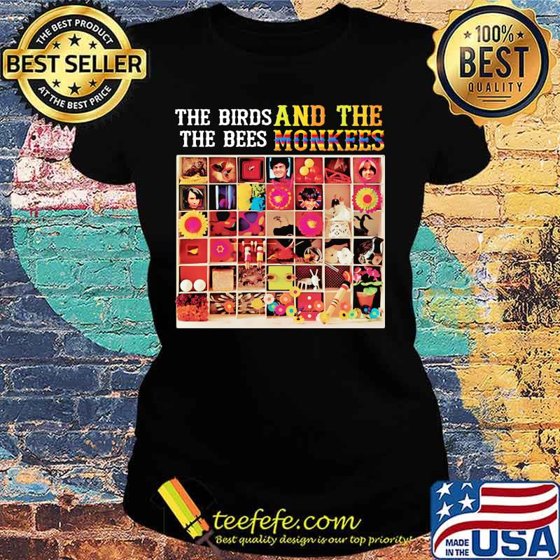 The Biros The Bees And The Monkees Shirt Ladies tee