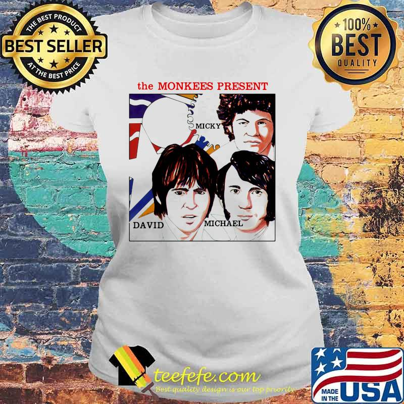 The Monkees Present Micky David And Michael Shirt Laides tee
