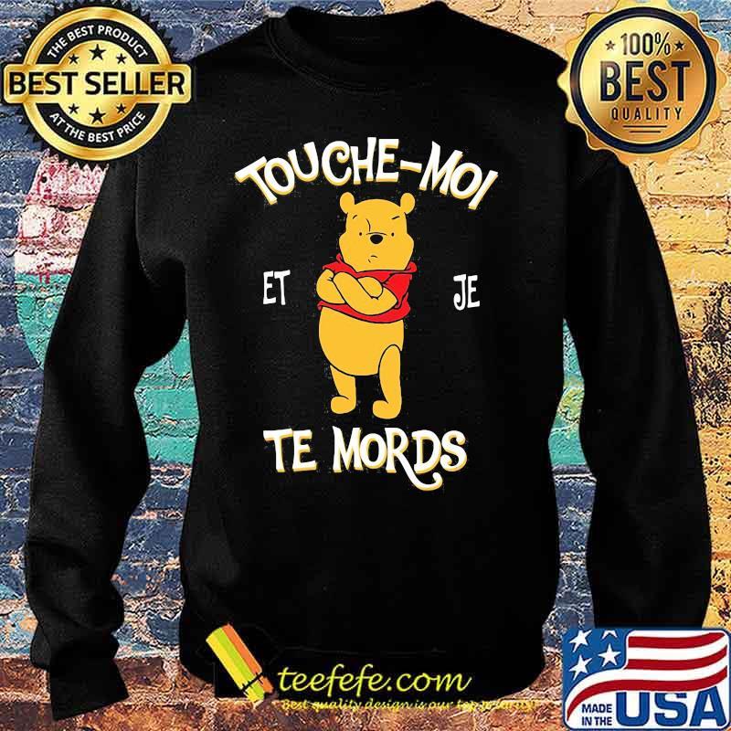 Touche Moi Je Te Mords Pooh Shirt Sweater