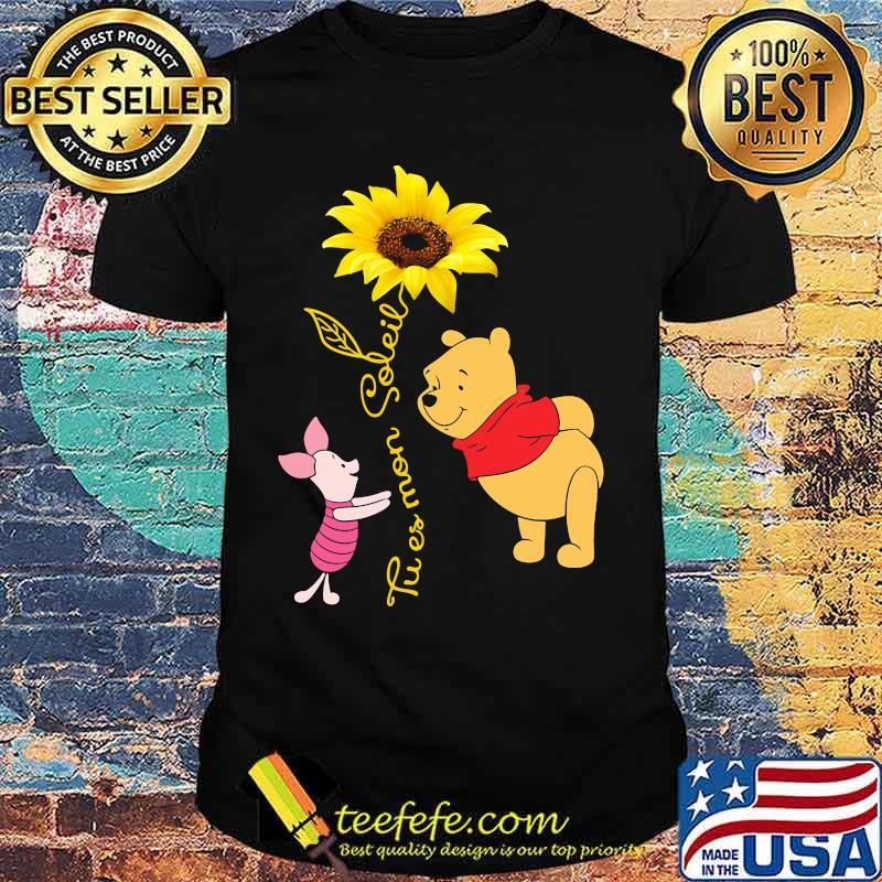 Tu Es Mon Soleil Pooh And Piglet Sunflower Shirt