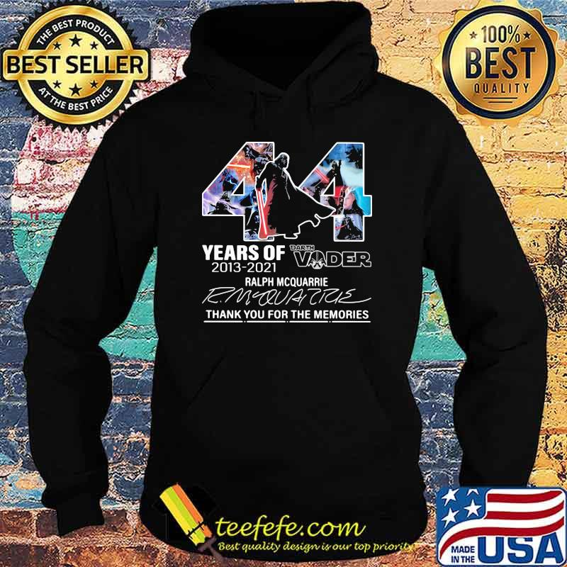 44 years of 2013 2021 darth vader ralph mcquarrie thank you for the memories signature Hoodie