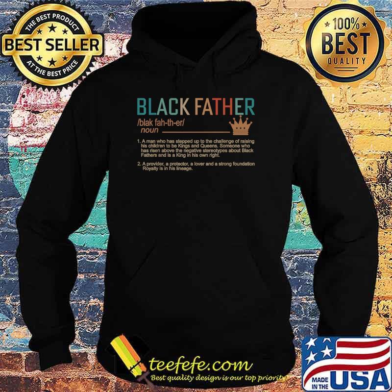 Black Father Definition Vintage Shirt Hoodie