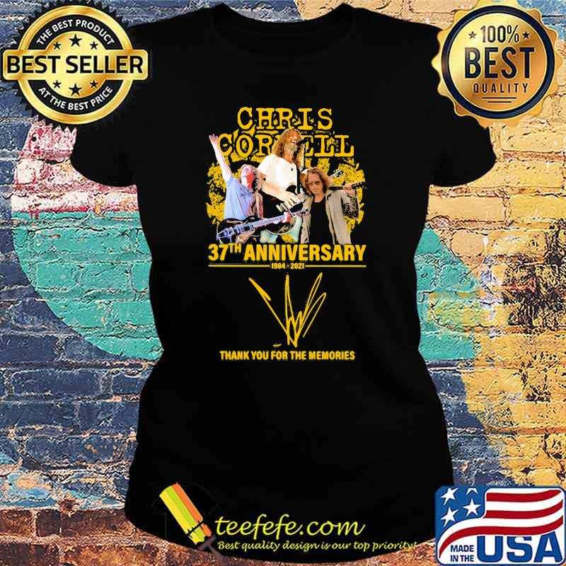 Chris Cornell 37th anniversary 1984 2021 thank you for the memories signature Ladies tee