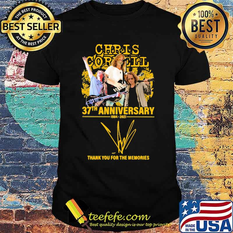 Chris Cornell 37th anniversary 1984 2021 thank you for the memories signature shirt
