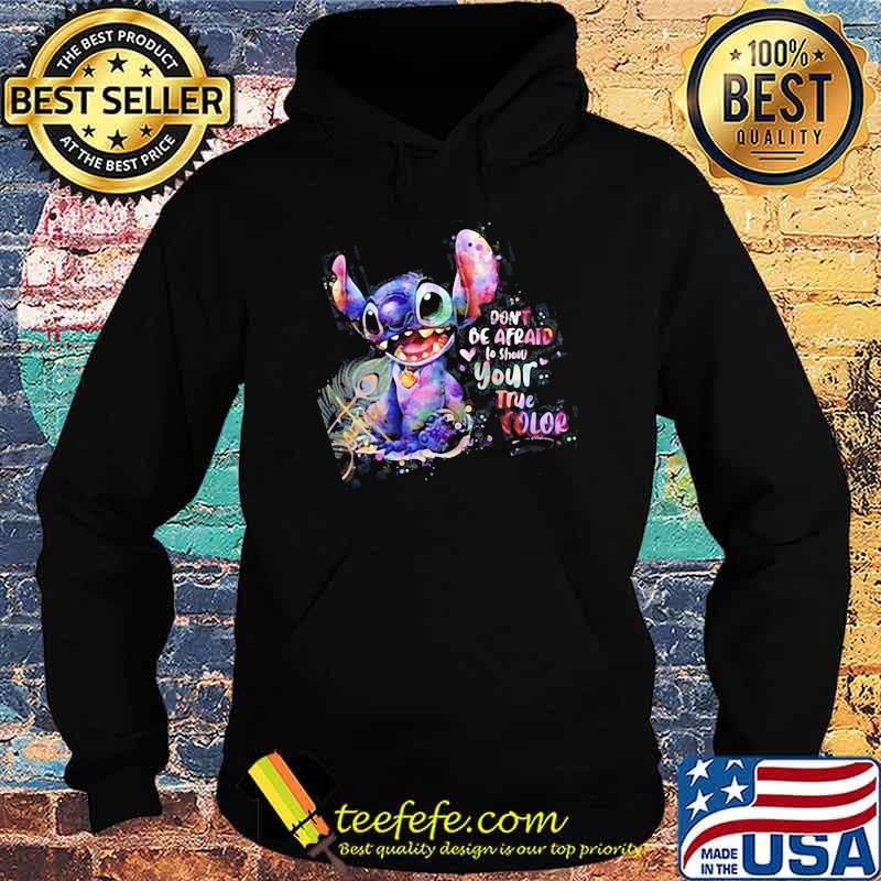Don't Be afraid to show your true color stitch Hoodie