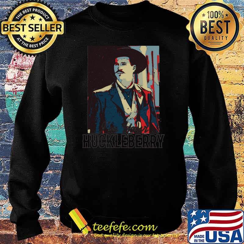 Im Your Huckeberry Vintage Shirt Sweater