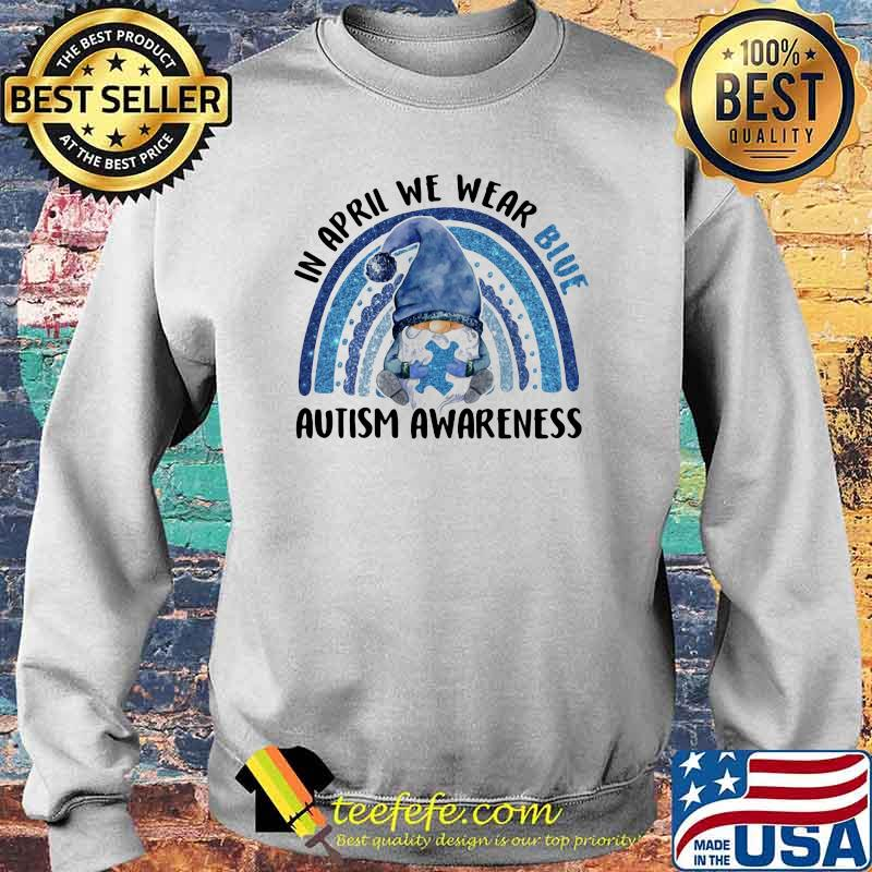 In april we wear blue autism awareness gnome rainbow Sweater