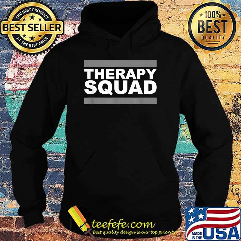 Official Therapy Squad Shirt Hoodie