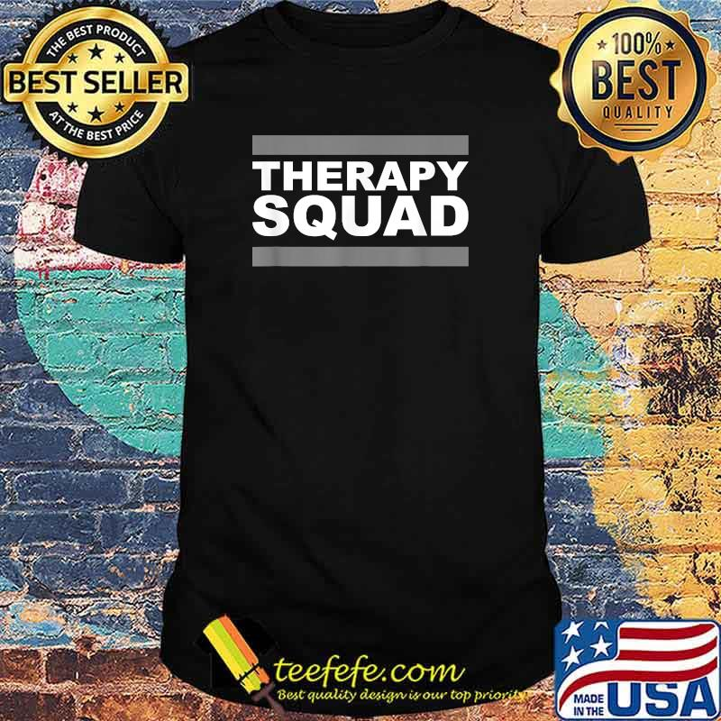 Official Therapy Squad Shirt