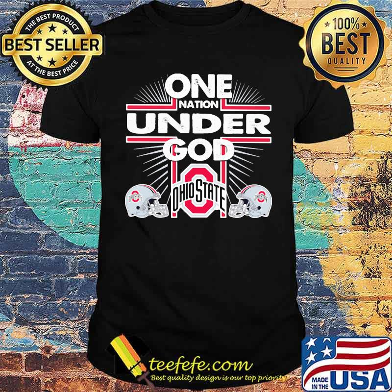 One nation under god ohio state shirt