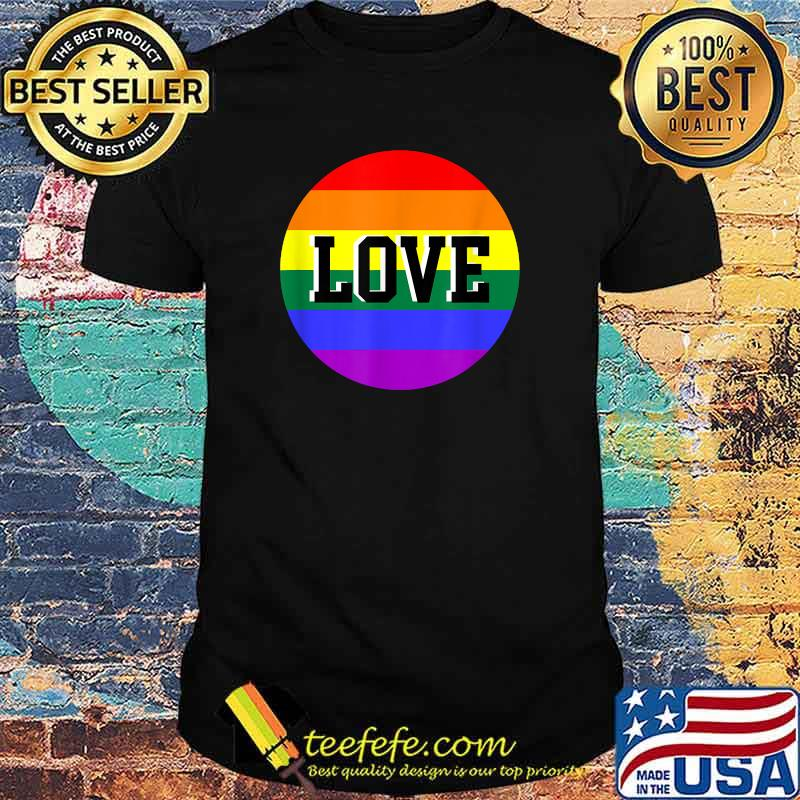 Rainbow Love Lgbt Shirt