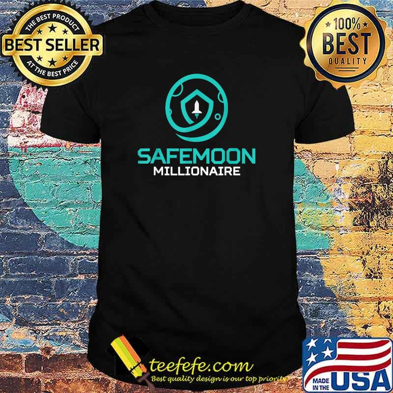 SafeMoon Milltionaire Cryptocurrency Crypto Shirt