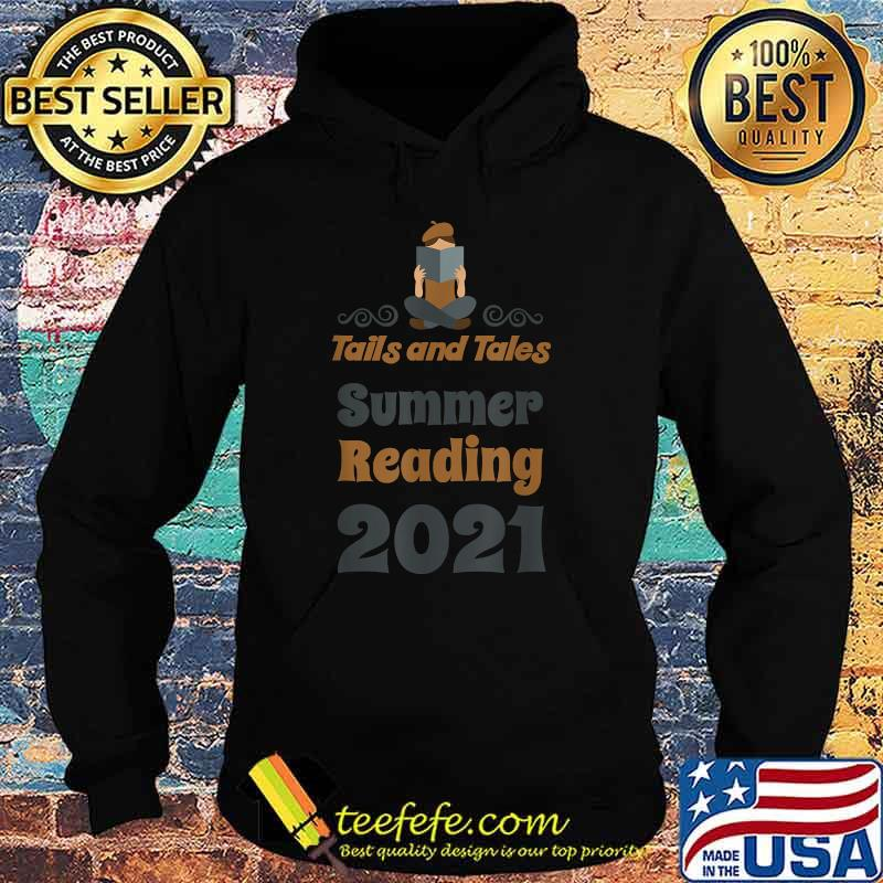 Tails and Tales Summer Reading 2021 Librarian Shirt Hoodie