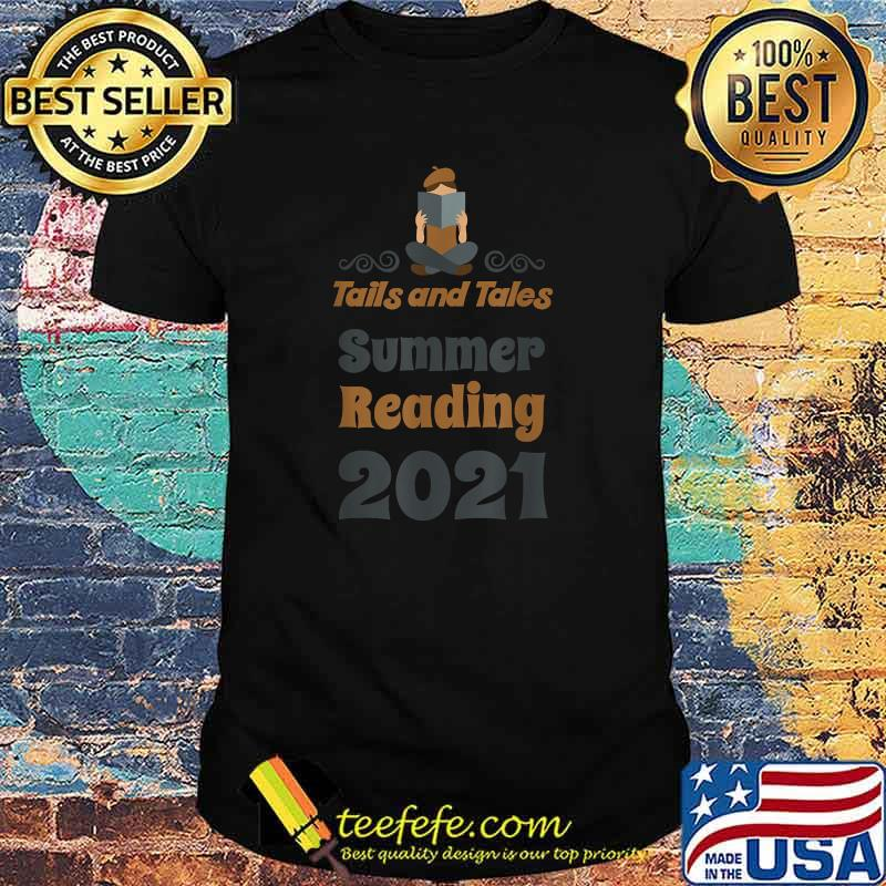 Tails and Tales Summer Reading 2021 Librarian Shirt