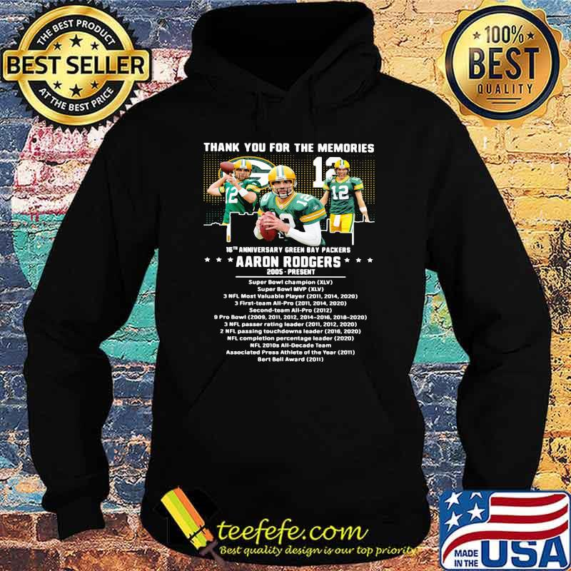 Thank you for the memories 16th anniversary green bay packers aaron rodgers 2005 Hoodie