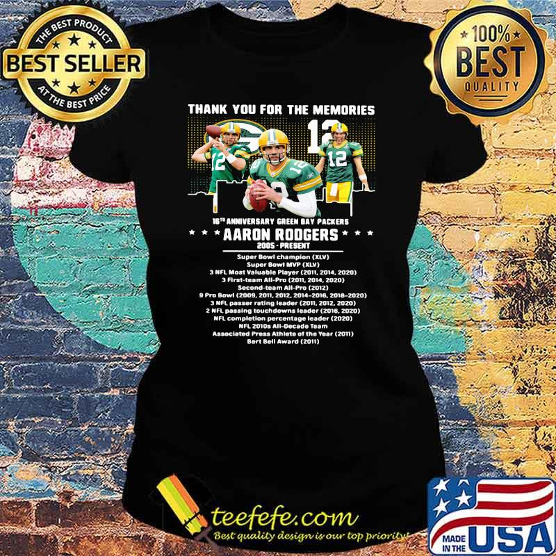 Thank you for the memories 16th anniversary green bay packers aaron rodgers 2005 Ladies tee