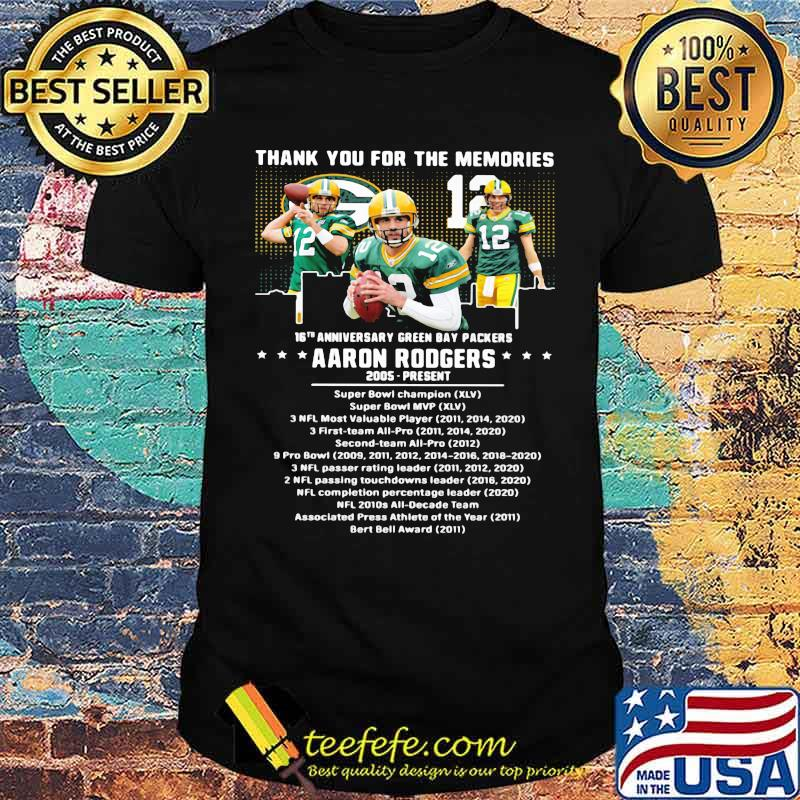 Thank you for the memories 16th anniversary green bay packers aaron rodgers 2005 shirt