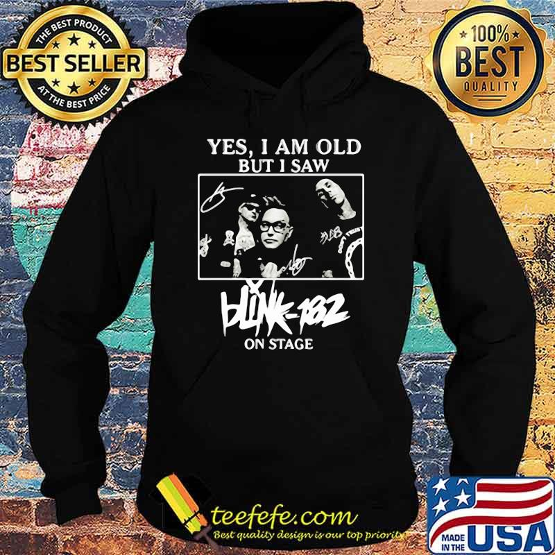 Yes i am old but i saw blink 182 on stage Hoodie