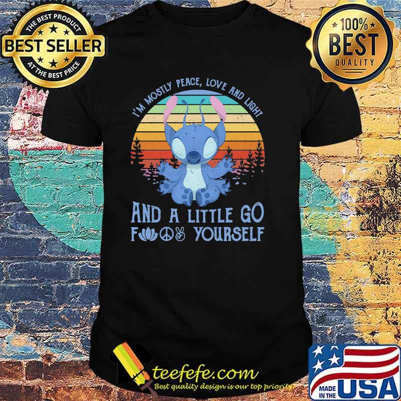 I'm Mostly Peace Love And Light And A Little Go Find Yourself Stitch Vintage Shirt