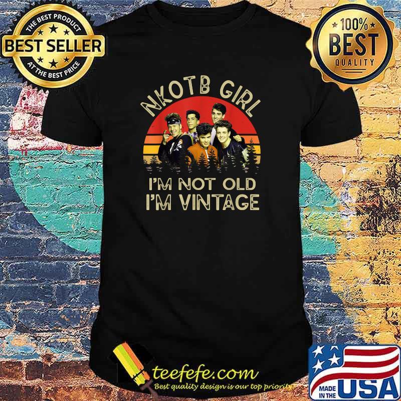Nkotb Girl I'm Not Old I'm Vintage T-Shirt